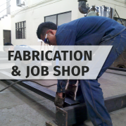 Fabrication & Job Shop